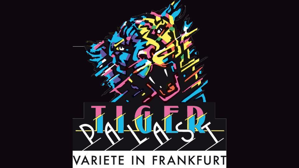 Tigerpalast Frankfurt